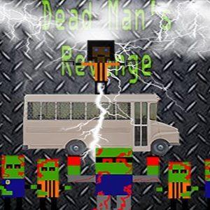 """Dead Man""""s Revenge"""